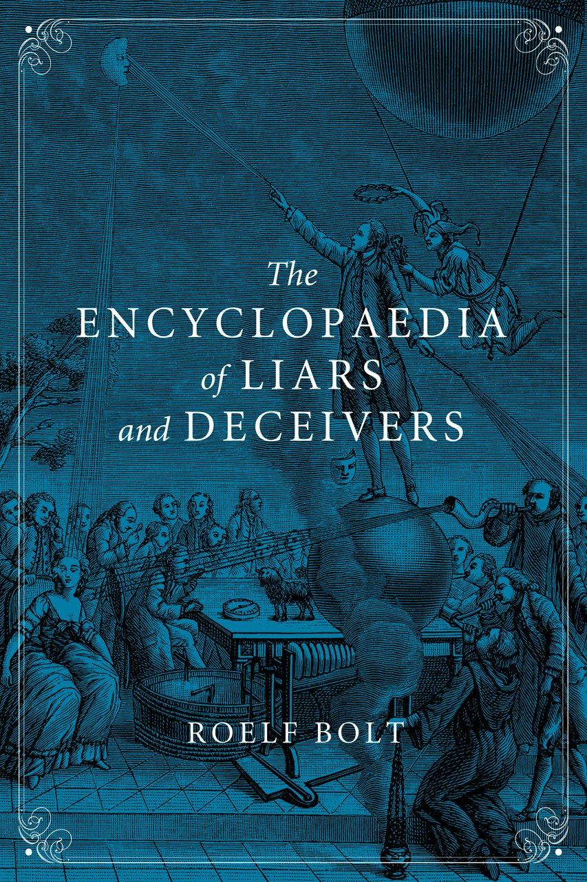 YALANCILAR VE SAHTEKARLAR ANSİKLOPEDİSİ/ THE ENCYCLOPAEDIA OF LIARS AND DECEIVERS